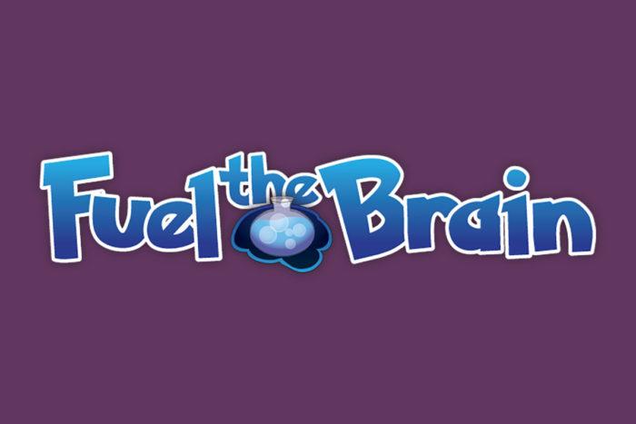 Fuel the Brain